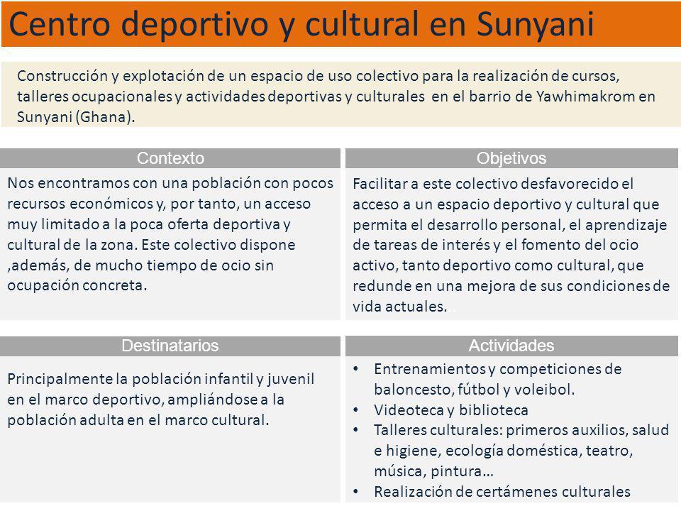 Centro deportivo y cultural en Sunyani Nos encontramos con una población con pocos recursos económicos y, por tanto, un acceso muy limitado a la poca oferta deportiva y cultural de la zona.