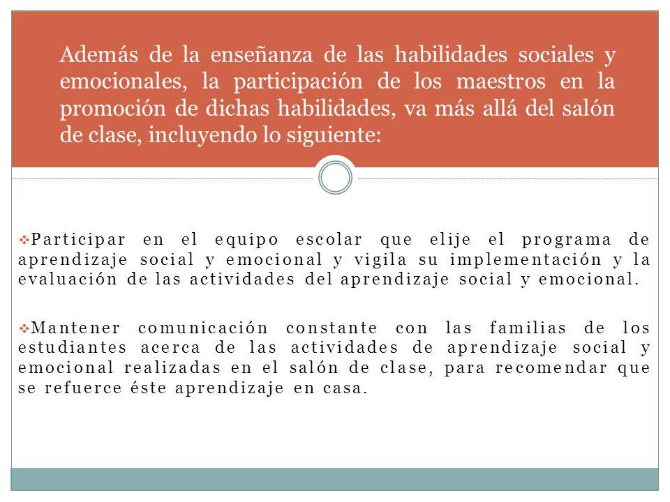 Participar en el equipo escolar que elije el programa de aprendizaje social y emocional y vigila su implementación y la evaluación de las actividades