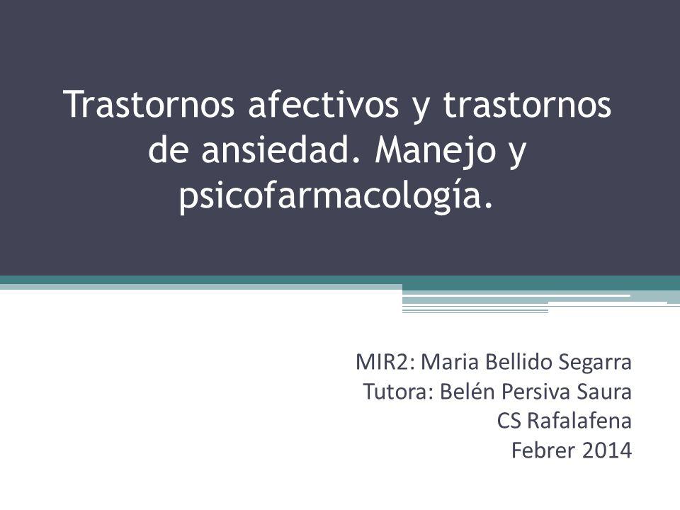 Trastornos afectivos y trastornos de ansiedad.Manejo y psicofarmacología.