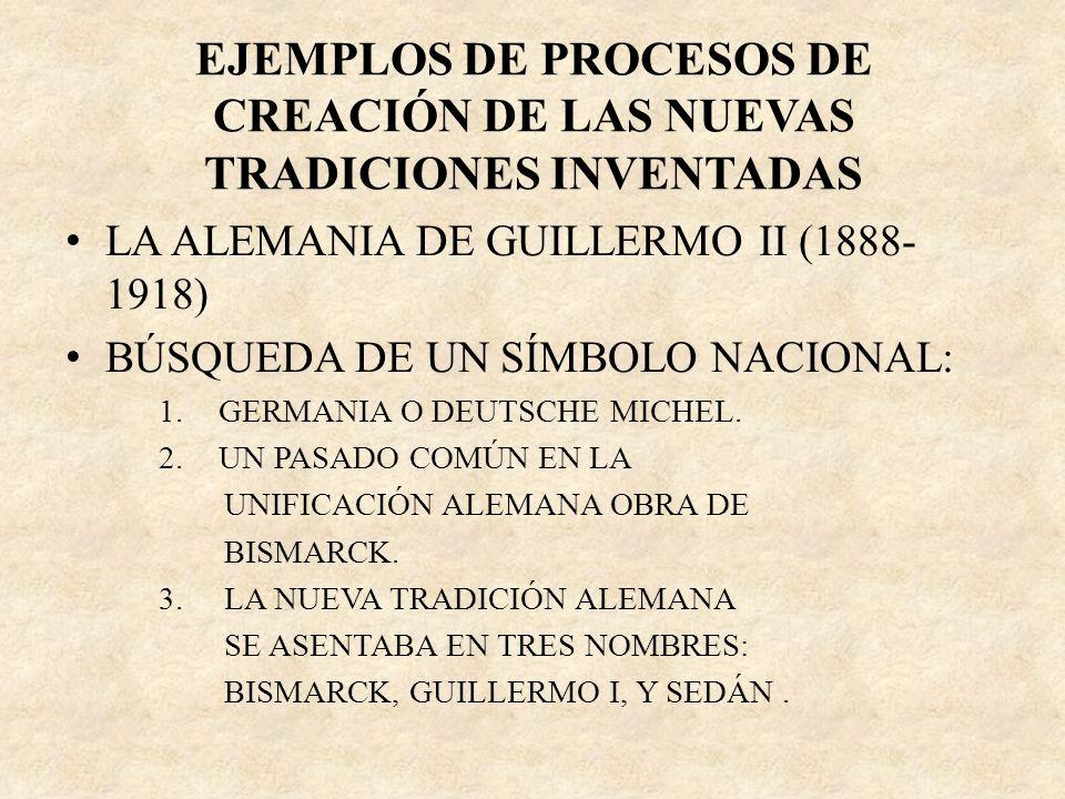 LA ALEMANIA DE GUILLERMO II (1888- 1918) BÚSQUEDA DE UN SÍMBOLO NACIONAL: 1.GERMANIA O DEUTSCHE MICHEL. 2.UN PASADO COMÚN EN LA UNIFICACIÓN ALEMANA OB