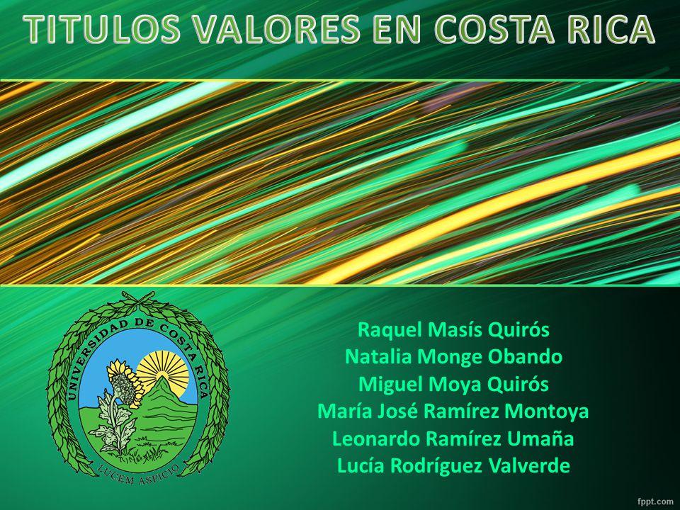 Raquel Masís Quirós Natalia Monge Obando Miguel Moya Quirós María José Ramírez Montoya Leonardo Ramírez Umaña Lucía Rodríguez Valverde