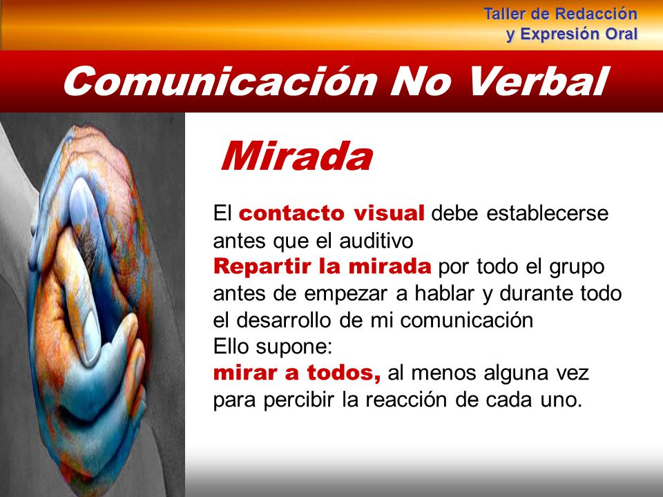 Instituto de Formación Bancaria Copyright © 2008 Carlos de la Rosa Mirada El contacto visual debe establecerse antes que el auditivo Repartir la mirad