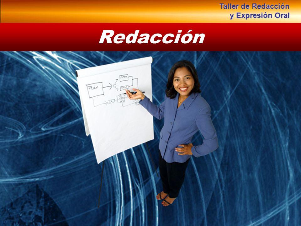 Redacción Taller de Redacción y Expresión Oral