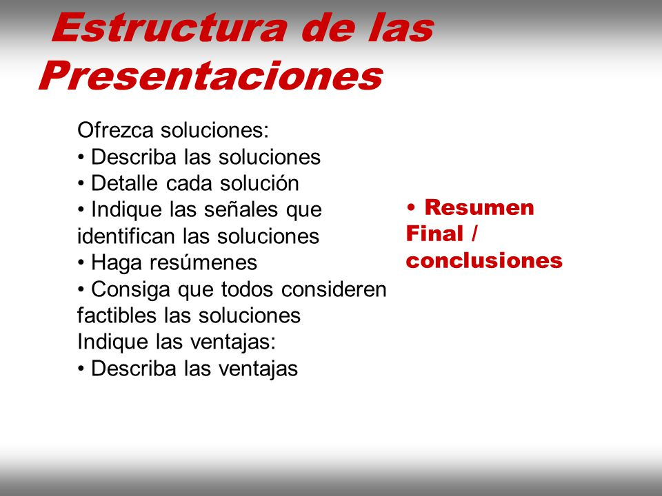 Instituto de Formación Bancaria Copyright © 2008 Carlos de la Rosa Ofrezca soluciones: Describa las soluciones Detalle cada solución Indique las señal