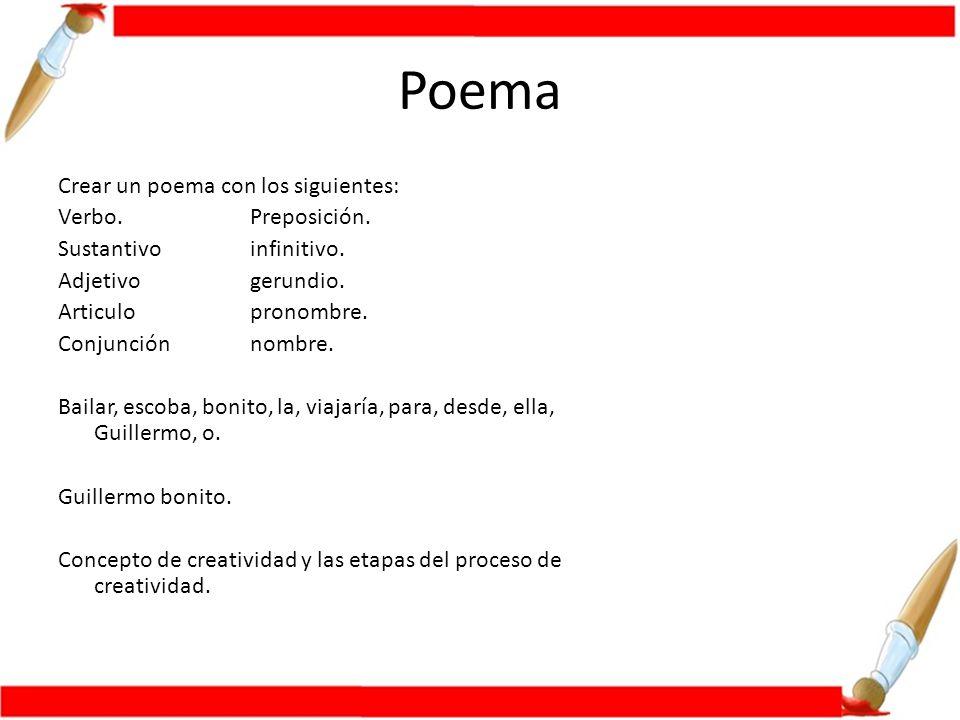 Poema Crear un poema con los siguientes: Verbo.Preposición.