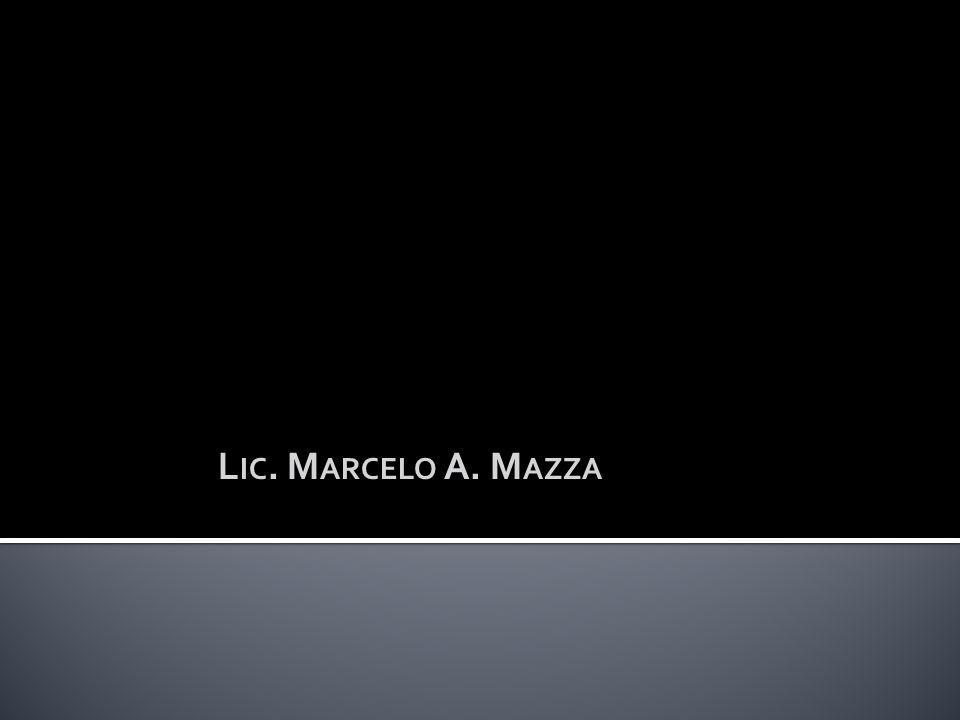 L IC. M ARCELO A. M AZZA