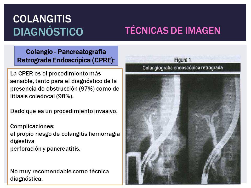 La CPER es el procedimiento más sensible, tanto para el diagnóstico de la presencia de obstrucción (97%) como de litiasis coledocal (98%). Dado que es