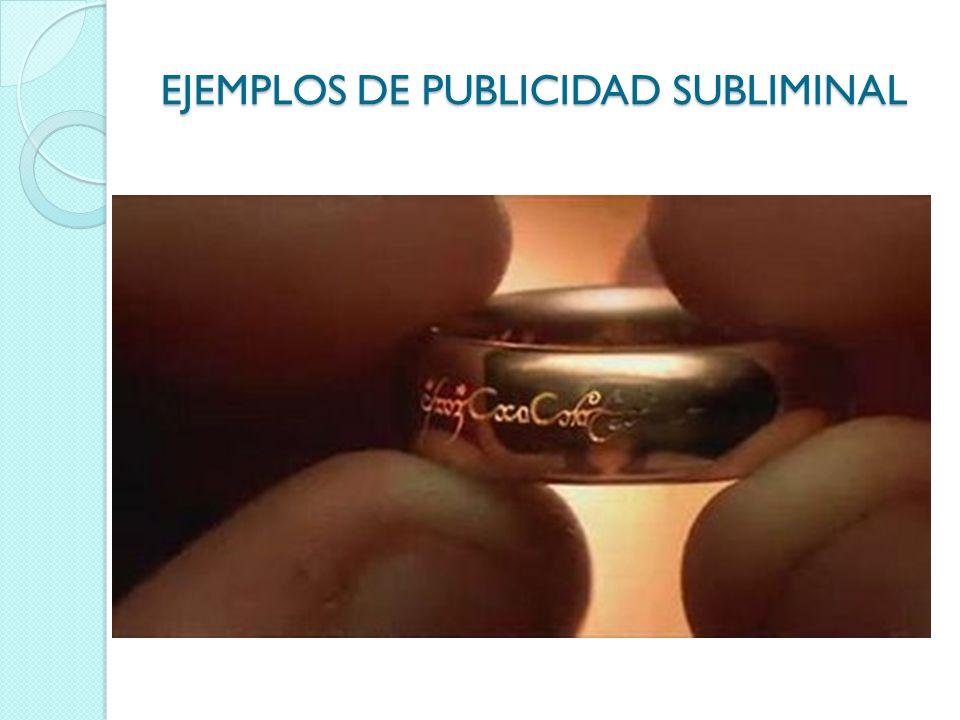 EJEMPLOS DE PUBLICIDAD SUBLIMINAL
