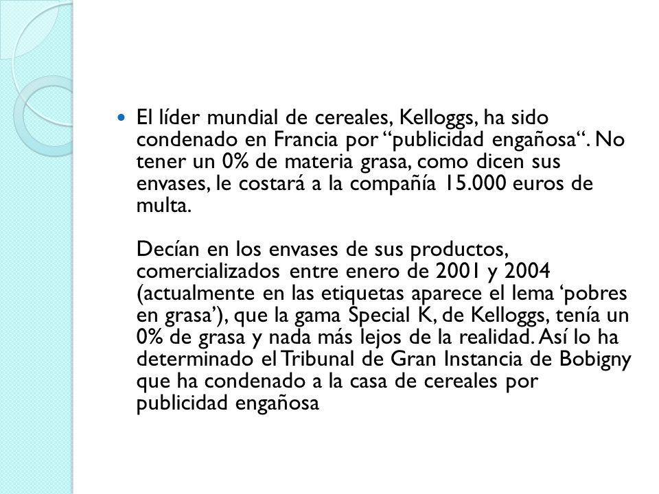 El líder mundial de cereales, Kelloggs, ha sido condenado en Francia por publicidad engañosa. No tener un 0% de materia grasa, como dicen sus envases,