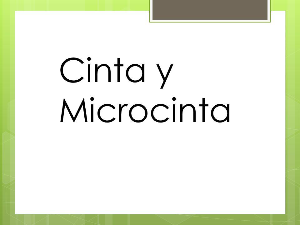 Cinta y Microcinta