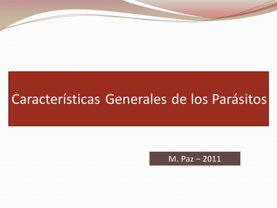 Características Generales de los Parásitos