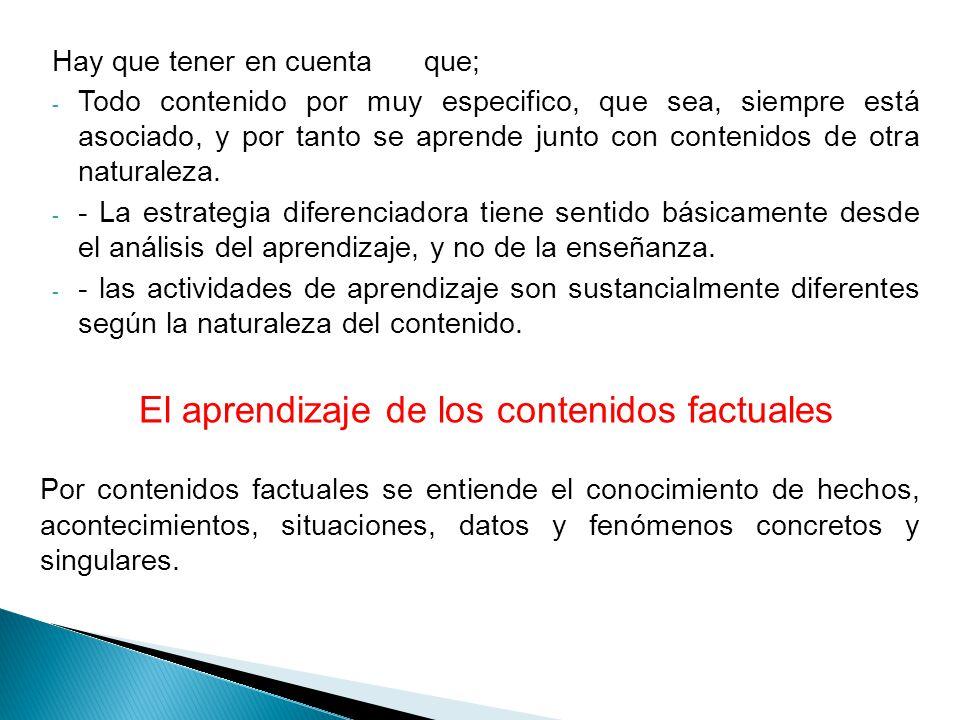 El aprendizaje de los conceptos y principios Los conceptos hacen referencia al conjunto de hechos, objetos o símbolos que tienen características comunes, y los principios se refieren a los cambios que se producen en un hecho, objeto o situación en relación con otros hechos, objetos o situaciones, y que normalmente describen relaciones de causa-efecto o de covariación.