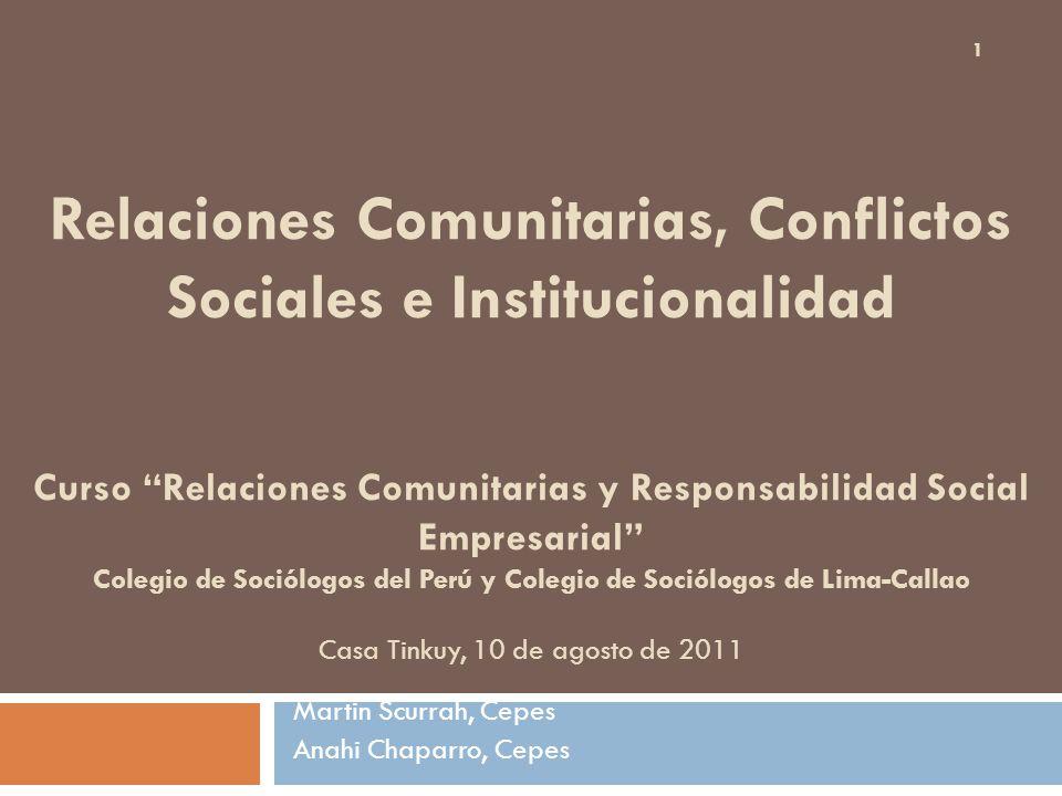 Relaciones Comunitarias, Conflictos Sociales e Institucionalidad Curso Relaciones Comunitarias y Responsabilidad Social Empresarial Colegio de Sociólo