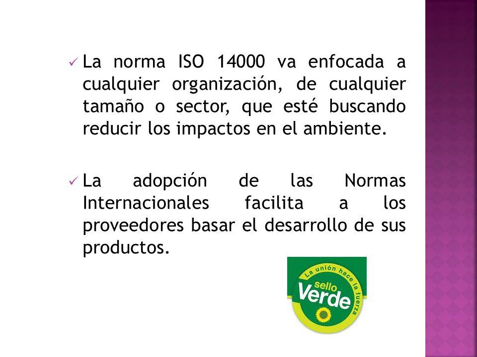 La norma ISO 14000 va enfocada a cualquier organización, de cualquier tamaño o sector, que esté buscando reducir los impactos en el ambiente. La adopc