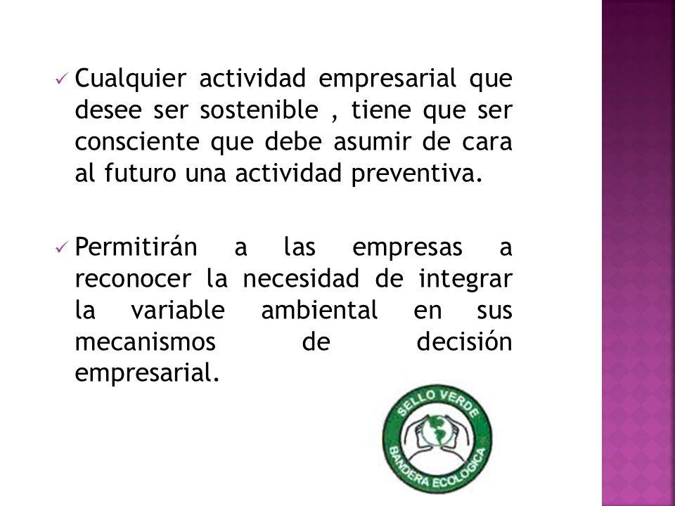 Cualquier actividad empresarial que desee ser sostenible, tiene que ser consciente que debe asumir de cara al futuro una actividad preventiva. Permiti