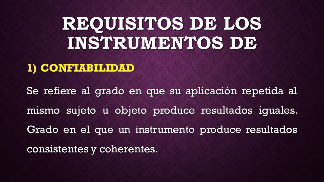 REQUISITOS DE LOS INSTRUMENTOS DE