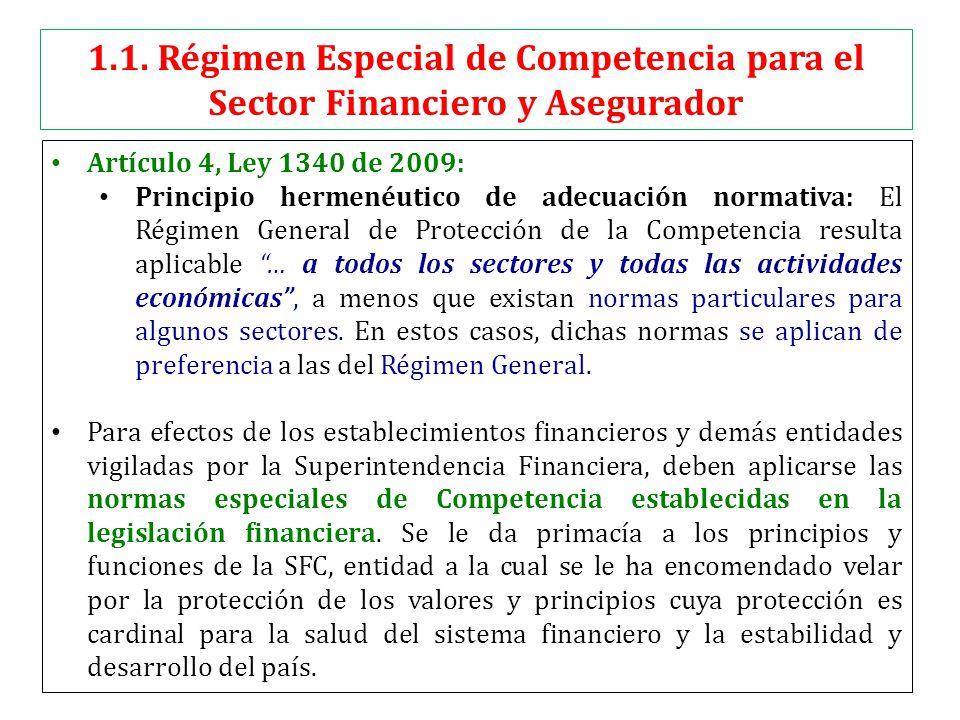 1.1. Régimen Especial de Competencia para el Sector Financiero y Asegurador Artículo 4, Ley 1340 de 2009: Principio hermenéutico de adecuación normati