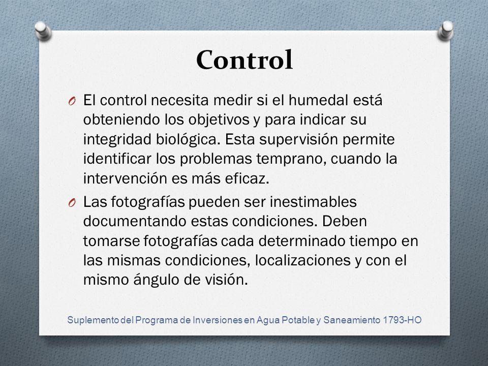 Control O El control necesita medir si el humedal está obteniendo los objetivos y para indicar su integridad biológica.