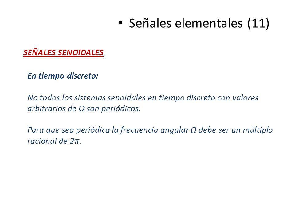 Señales elementales (11) SEÑALES SENOIDALES