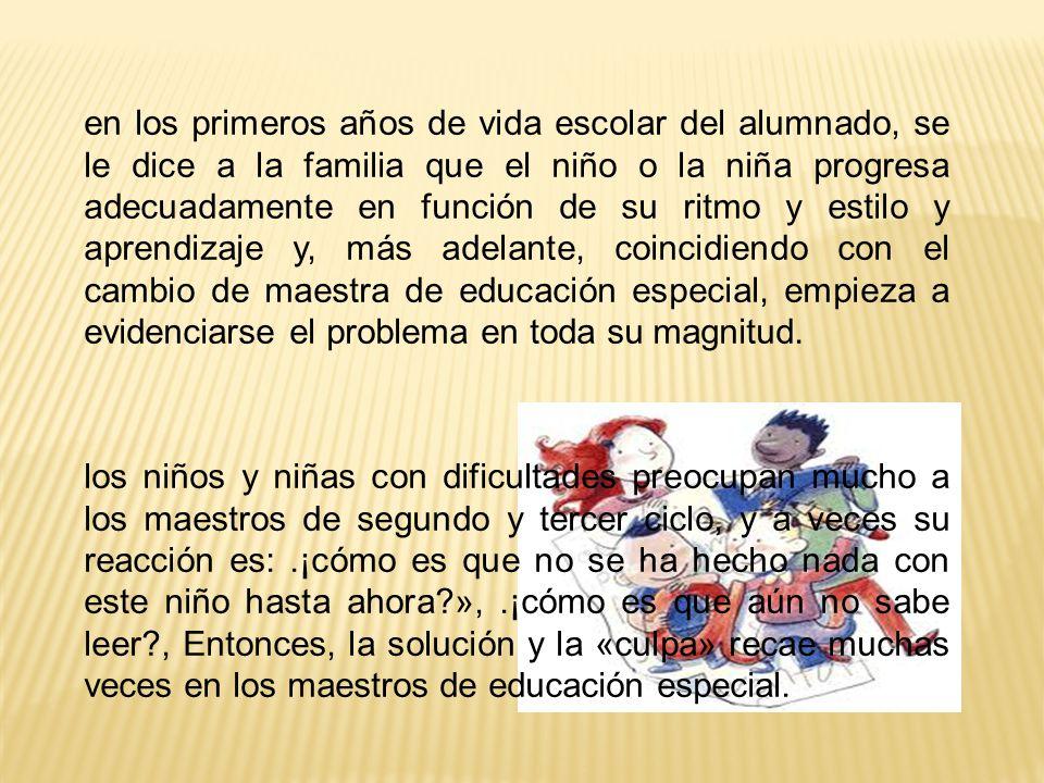 en los primeros años de vida escolar del alumnado, se le dice a la familia que el niño o la niña progresa adecuadamente en función de su ritmo y estil