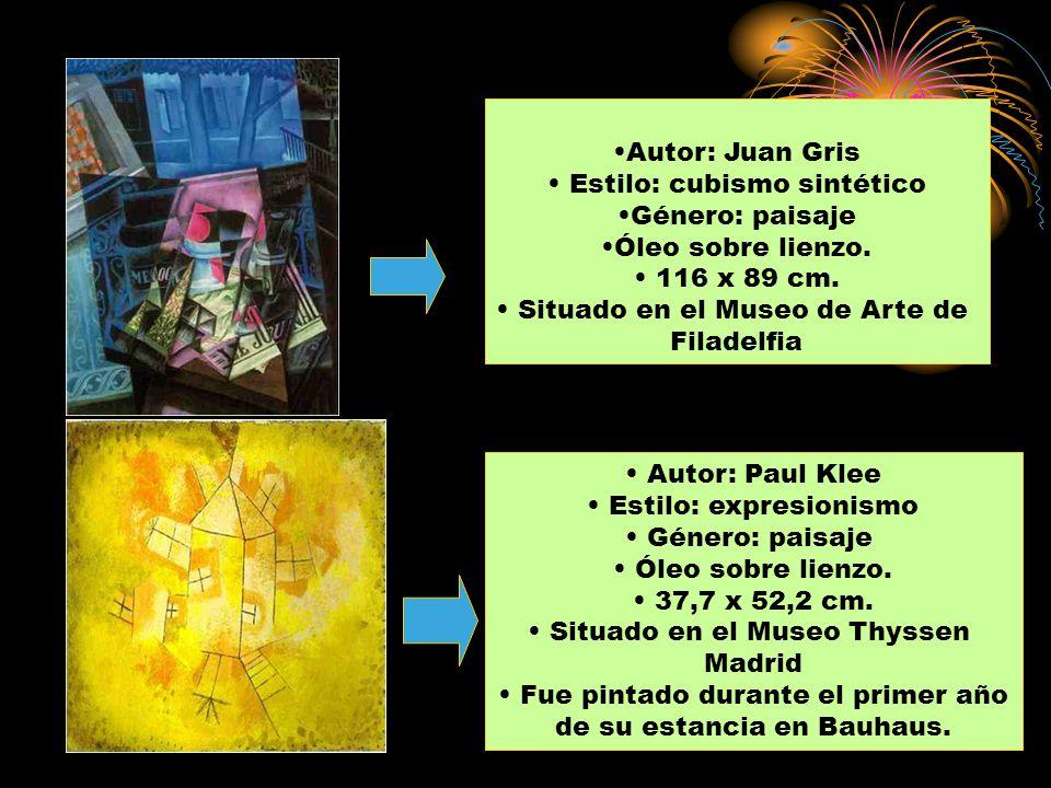 Autor: Juan Gris Estilo: cubismo sintético Género: paisaje Óleo sobre lienzo. 116 x 89 cm. Situado en el Museo de Arte de Filadelfia Autor: Paul Klee