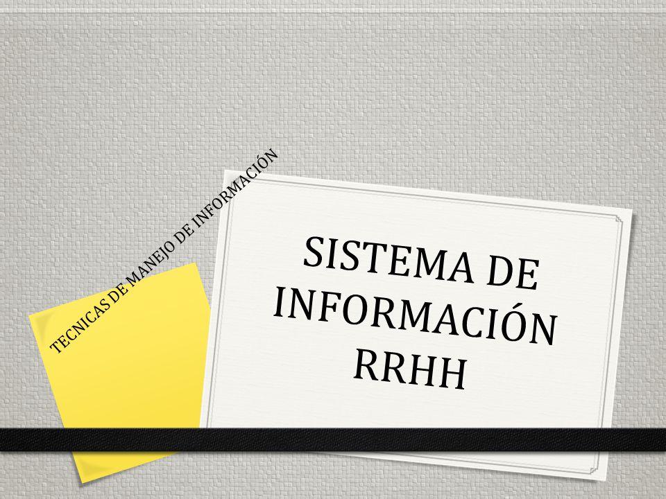 SISTEMA DE INFORMACIÓN RRHH TECNICAS DE MANEJO DE INFORMACIÓN