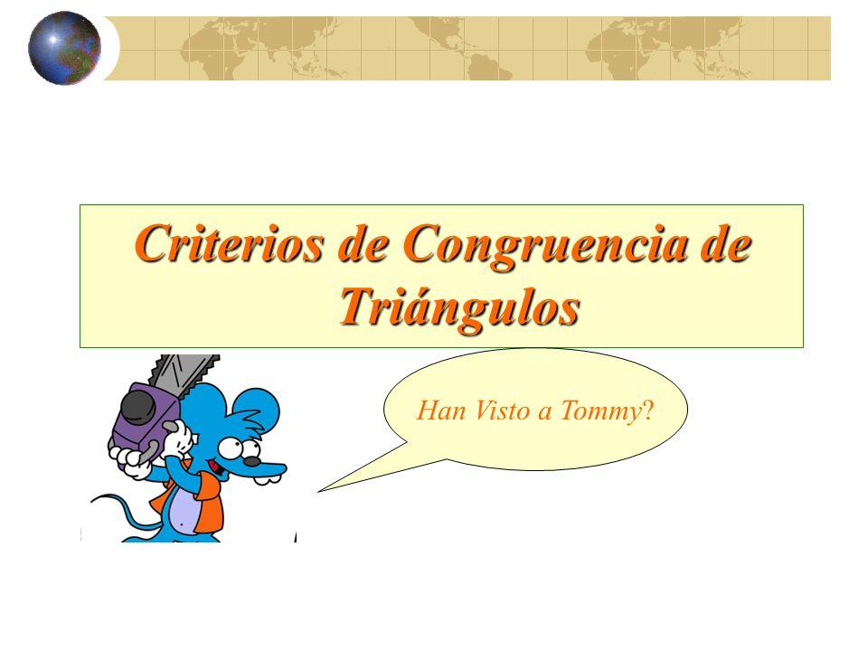Congruencia de Triángulos Miraaa!!