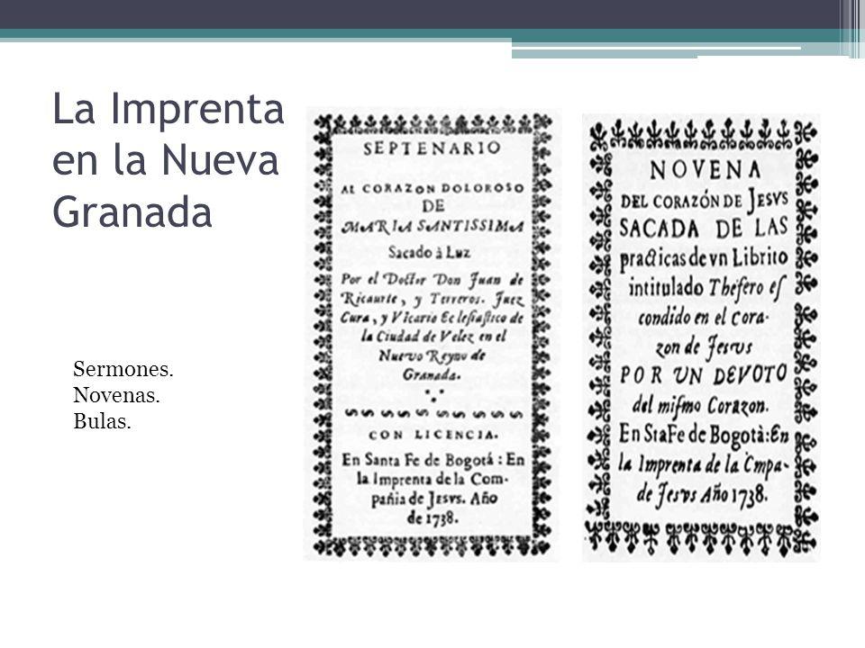 La Imprenta en la Nueva Granada Sermones. Novenas. Bulas.