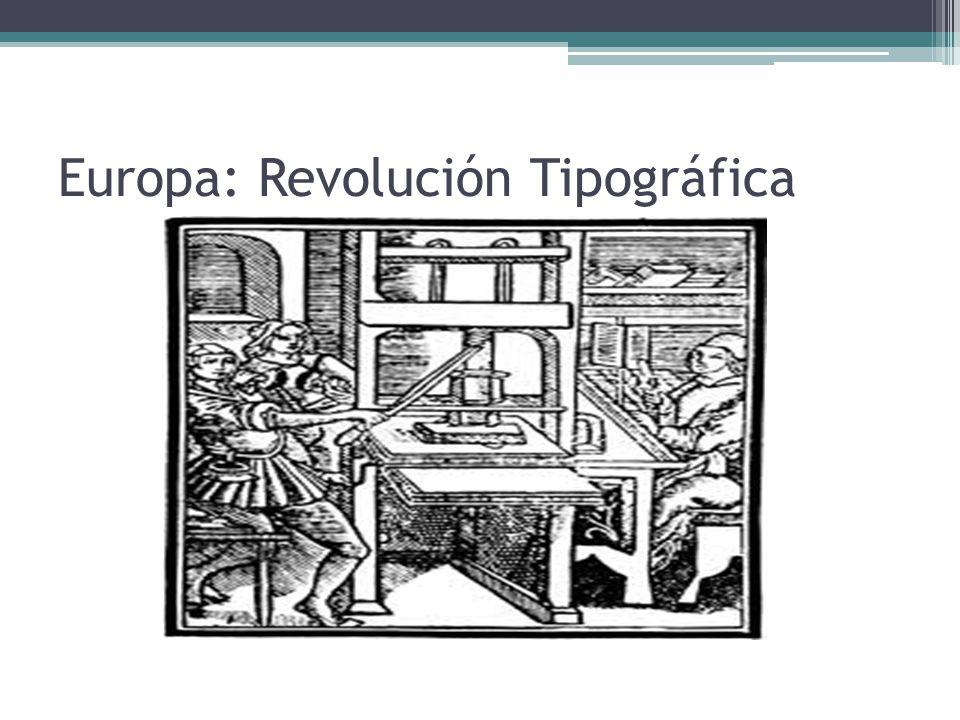 Europa: Revolución Tipográfica