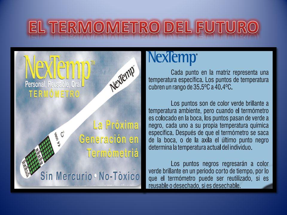 En las complejas sociedades modernas, la utilización de diferentes tipos de termómetros es muy común e importante. En el termómetro común se aprovecha