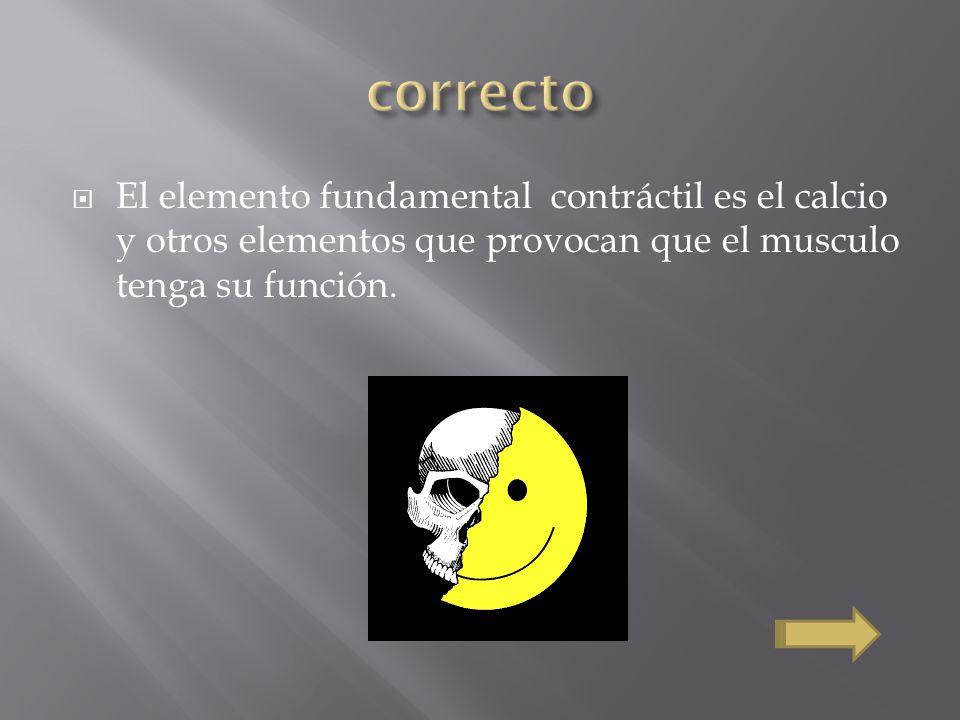 El elemento fundamental contráctil es el calcio y otros elementos que provocan que el musculo tenga su función.