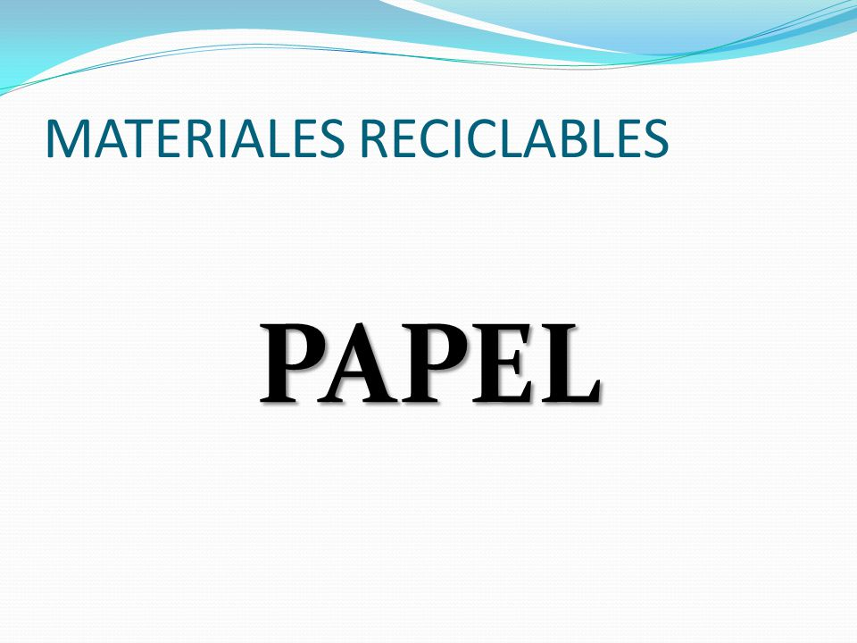 MATERIALES RECICLABLES PAPEL