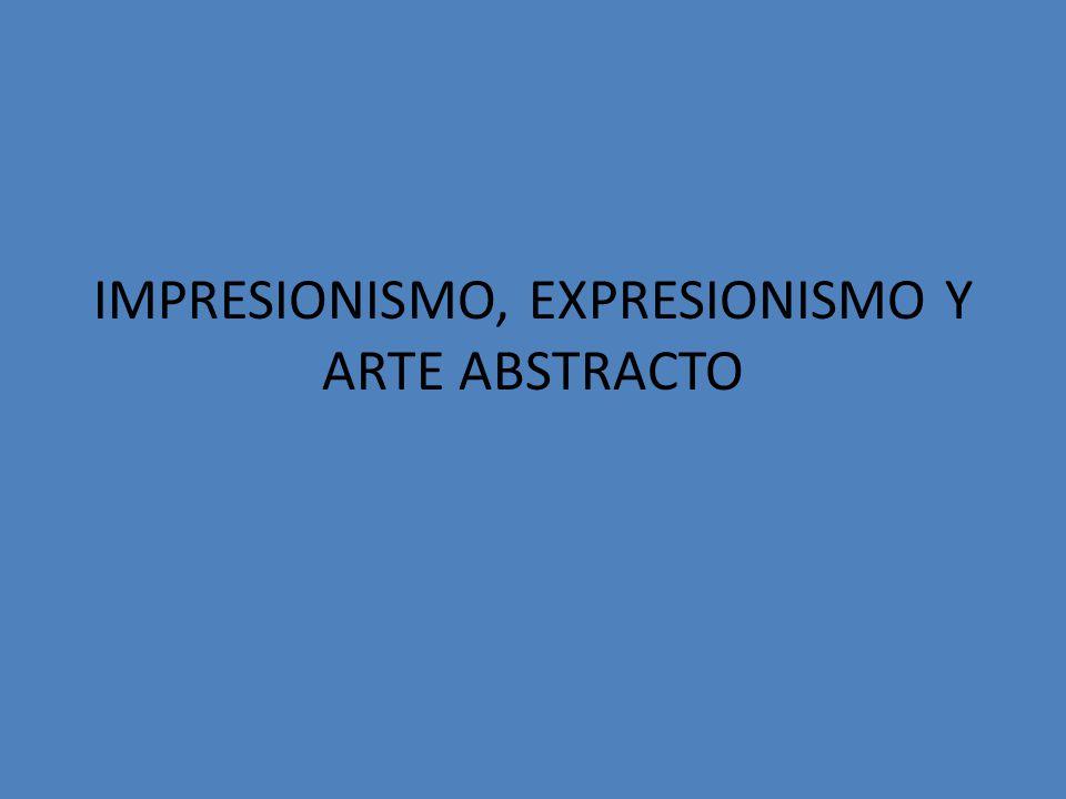 IMPRESIONISMO movimiento pictórico francés de finales del siglo XIX que apareció como reacción contra el arte académico.