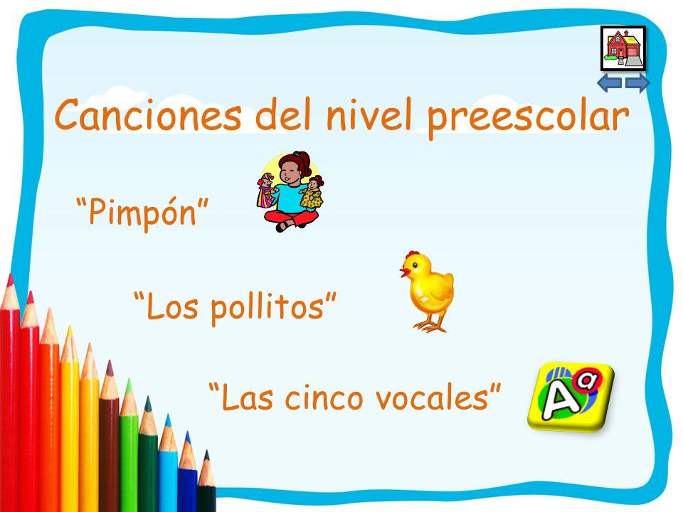 Existe una variedad de canciones para el nivel preescolar.