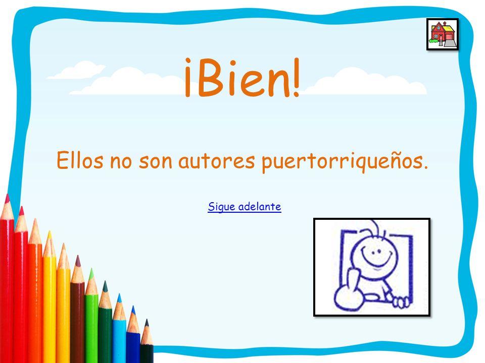 6. Natalia Relting, Alice Marriot, Alejandro Magno y Vicente Huidoro son autores puertorriqueños. A) CiertoCierto B) FalsoFalso