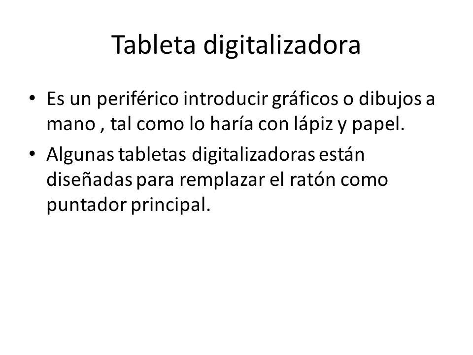 Tableta digitalizadora Es un periférico introducir gráficos o dibujos a mano, tal como lo haría con lápiz y papel. Algunas tabletas digitalizadoras es
