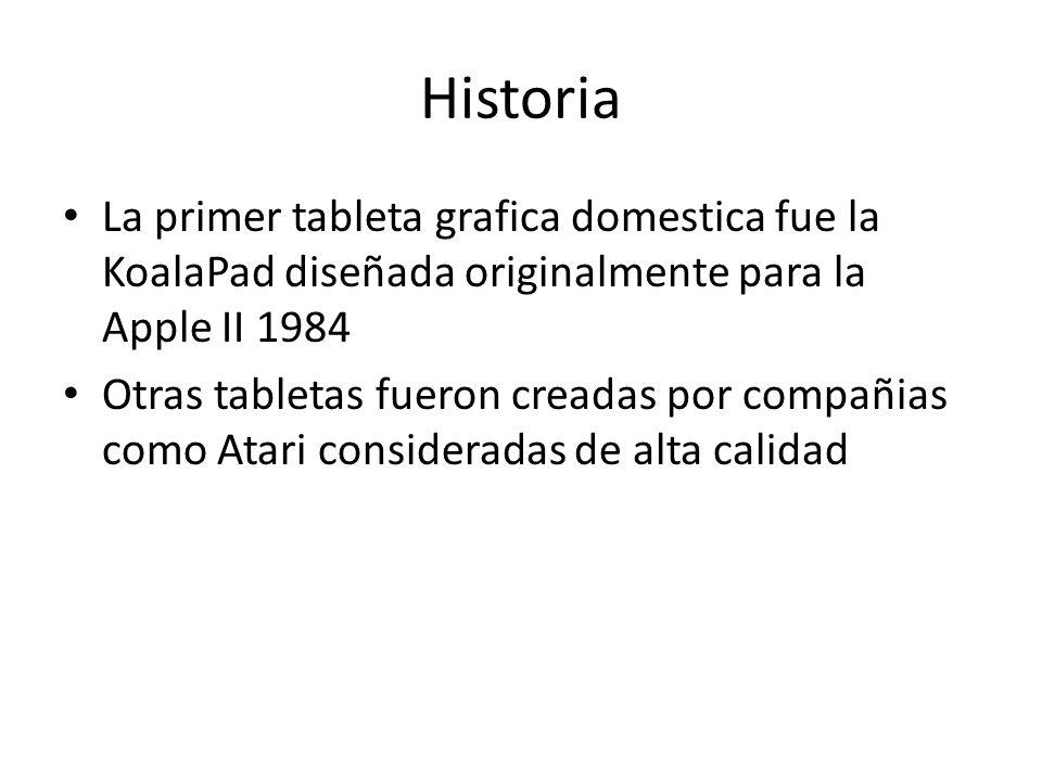 Historia La primer tableta grafica domestica fue la KoalaPad diseñada originalmente para la Apple II 1984 Otras tabletas fueron creadas por compañias