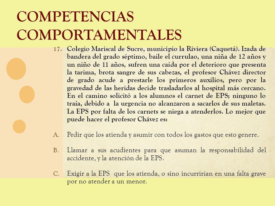 COMPETENCIAS COMPORTAMENTALES 17. Colegio Mariscal de Sucre, municipio la Riviera (Caquetá). Izada de bandera del grado séptimo, baile el currulao, un