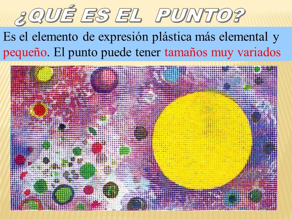 Es el elemento de expresión plástica más elemental y pequeño.