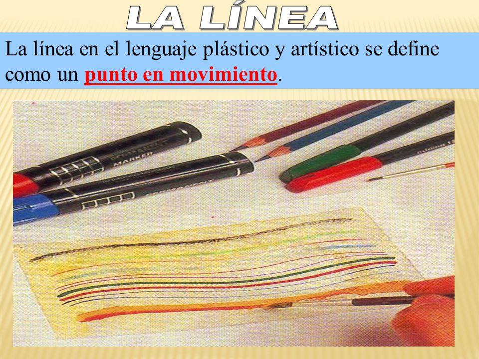 La línea en el lenguaje plástico y artístico se define como un punto en movimiento.