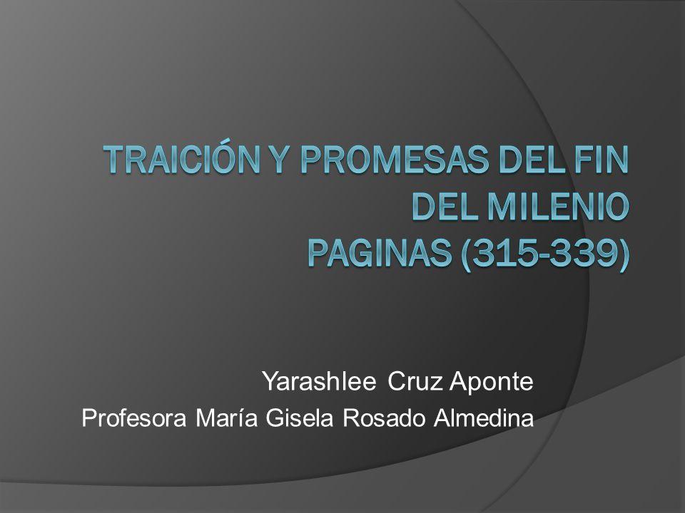 Yarashlee Cruz Aponte Profesora María Gisela Rosado Almedina