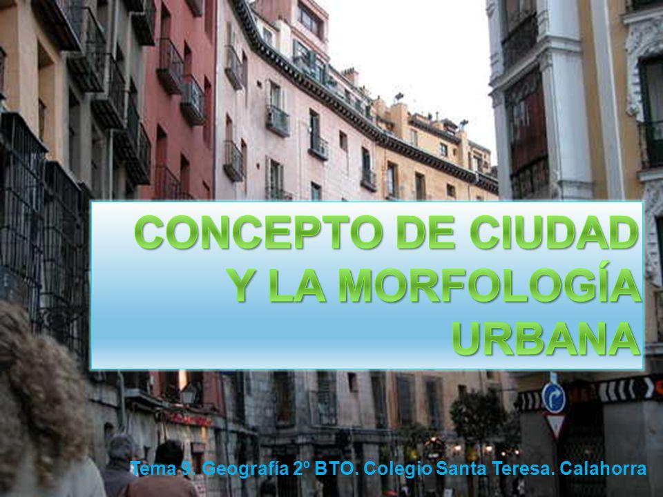 Tema 9. Geografía 2º BTO. Colegio Santa Teresa. Calahorra