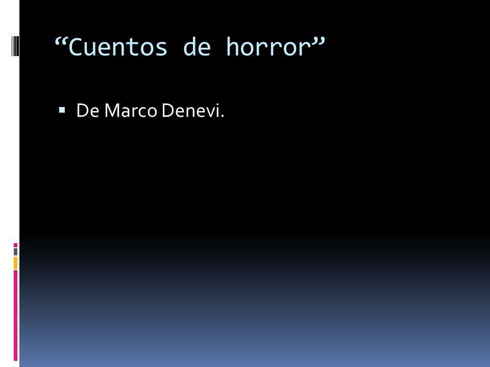 Cuentos de horror De Marco Denevi.
