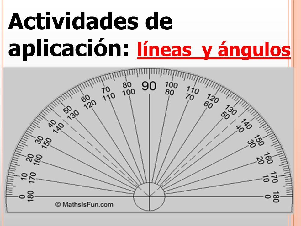 Actividades de aplicación: líneas y ángulos