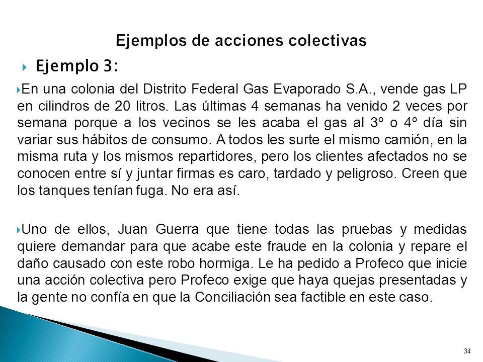 Ejemplo 3: En una colonia del Distrito Federal Gas Evaporado S.A., vende gas LP en cilindros de 20 litros.