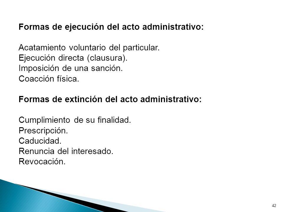 Formas de ejecución del acto administrativo: Acatamiento voluntario del particular.