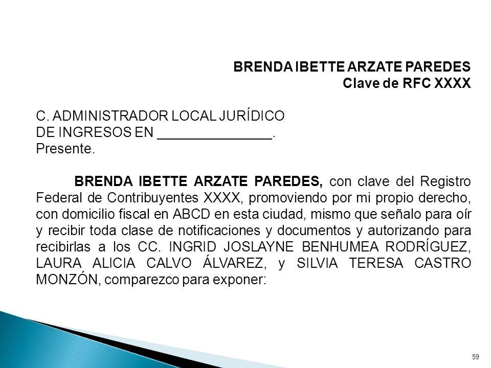 BRENDA IBETTE ARZATE PAREDES Clave de RFC XXXX C.