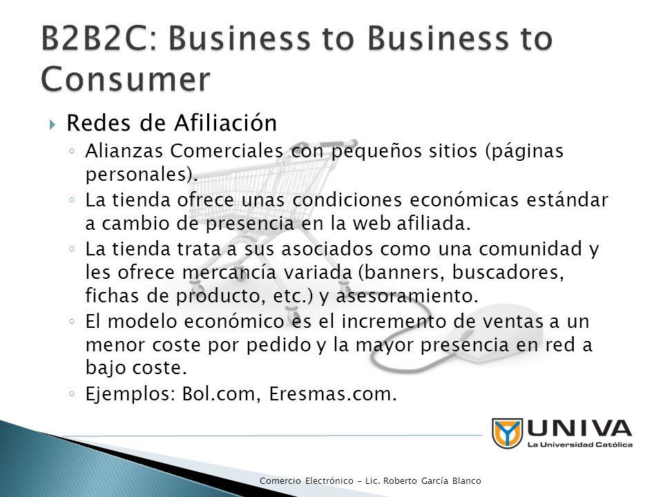 Redes de Afiliación Alianzas Comerciales con pequeños sitios (páginas personales). La tienda ofrece unas condiciones económicas estándar a cambio de p