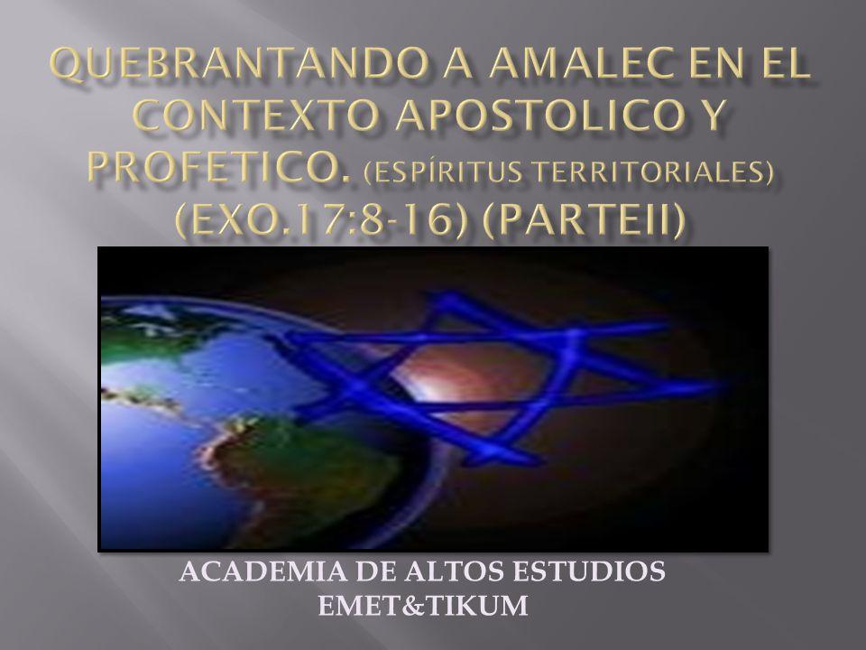 Lo apostólico y profético es la única fuerza autorizada en el nombre de YESHUA HAMASHIAJ para quebrantar lo amalecico y liberar las 7 puertas proféticas de las naciones.