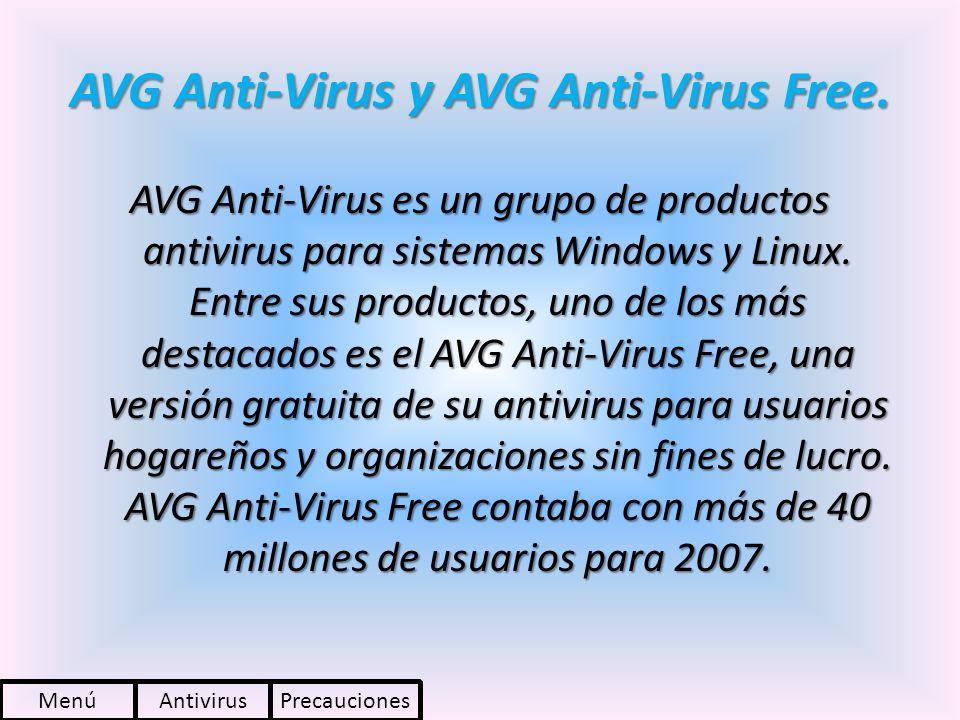AVG Anti-Virus y AVG Anti-Virus Free. AVG Anti-Virus es un grupo de productos antivirus para sistemas Windows y Linux. Entre sus productos, uno de los
